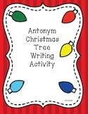 Christmas Tree Antonym Worksheet