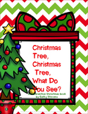 Christmas Tree, Christmas Tree, What Do You See? Interactive Book