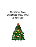 Christmas Tree, Christmas Tree What Do You See?