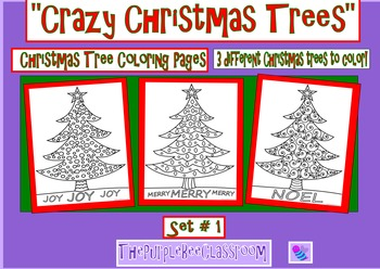 """Christmas Tree Coloring Pages """"Crazy Christmas Trees"""" Set # 1"""