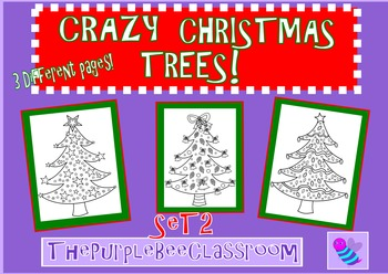 """Christmas Tree Coloring Pages """"Crazy Christmas Trees"""" Set # 2"""