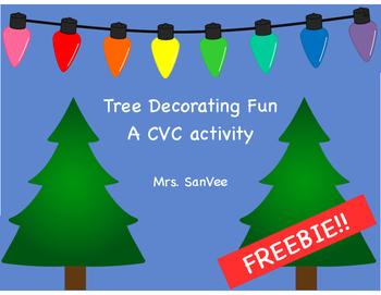 Christmas Tree Decorating Fun A CVC Activity