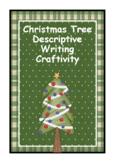 Christmas Tree Descriptive Writing Craftivity