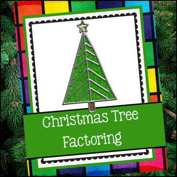 Christmas Tree Factoring (December Math Skill Review)
