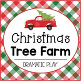 Christmas Tree Farm Dramatic Play