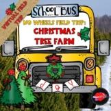 Christmas Tree Farm Virtual Field Trip for Google Slides: