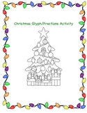 Christmas Tree Fractions and Glyph Activity
