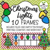 Christmas Tree Lights Ten Frames (includes worksheet)
