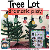 Christmas Dramatic Play Tree Lot / Winter Dramatic Play Center