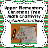 Christmas Tree Math Craft: Equivalent Fractions