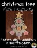 Christmas Tree Math Craftivity: Three-Digit Addition & Subtraction