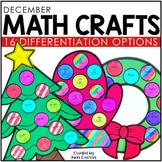 December Math Crafts (differentiated): Christmas Tree, Wreath, Dreidel, & Mitten