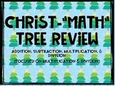 Christmas Tree Math Review - Addition, Subtraction, Multip