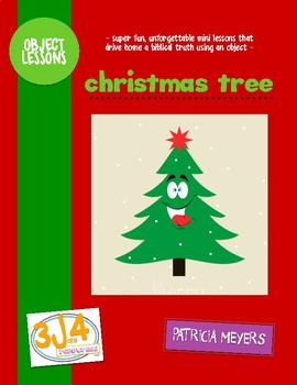 Christmas Tree Object Lessons