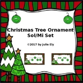 Christmas Tree Ornament Sol/Mi Set