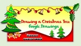 Christmas Tree & Presents - A Google Drawing Activity