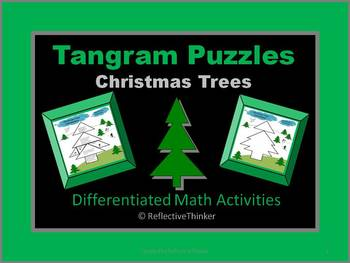Christmas Tree Tangrams:  Differentiated Math Activities f