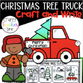 Christmas Tree Truck - Narrative Writing and Crafts
