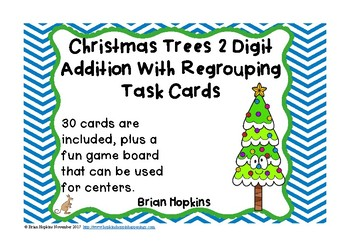 Christmas Trees 2 Digit Addition Regrouping Task Cards
