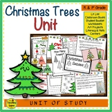 Christmas Trees Unit: Activities & Center