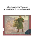 Christmas Truce- A WWI Story of Goodwill