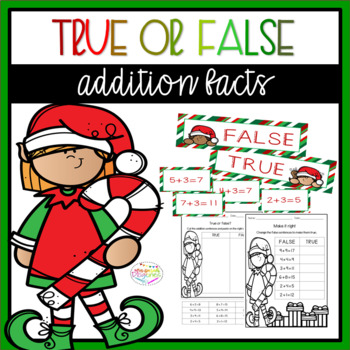 Christmas True or False Addition Facts Sort