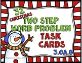 Christmas Math Scoot Two Step Word Problem (Common Core Aligned) 3.OA.8