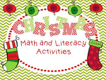 Christmas Unit: Math and Literacy!