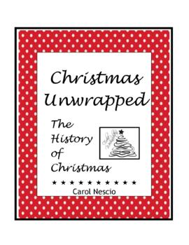 Christmas Unwrapped * The History of Christmas