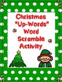 "Christmas ""Up-Words"" Word Scramble Activity"