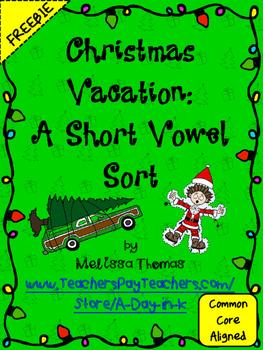 Christmas Vacation: A Short Vowel Sort FREEBIE