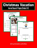 Christmas Vacation Internet Research Projects (Grades 5-8)