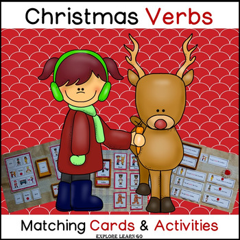 Christmas Verb Fun / Interactive Matching Cards & Activities / Montessori Style