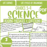 Life Science Reading Passages & Questions   Life Cycles of Organisms   Grade 3-4