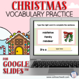 Christmas Vocabulary Activity for Google Slides™ Distance