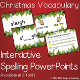 Christmas Vocabulary: Interactive Spelling PowerPoint