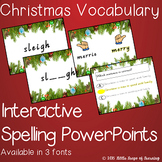 Christmas Vocabulary: Interactive Spelling PowerPoint (VIC Font)