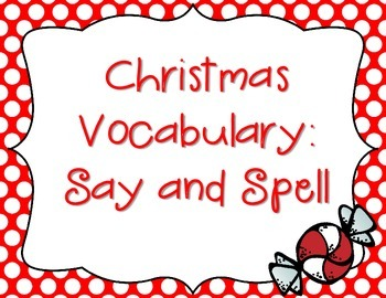 Christmas Vocabulary: Say and Spell