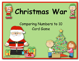 Christmas War (A Comparing Numbers to 10 Card Game)