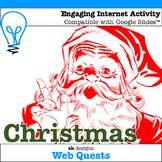 Christmas WebQuest - Engaging Internet Activity {Includes Google Slides}