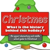 Christmas: What is the History behind this Holiday? (A gui