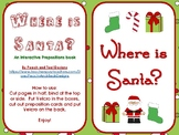 Christmas Where is Santa? Interactive Prepositions Book!