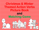 Christmas and Winter Action Verb Picture Book & Matching Game Packet No Prep!