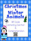 Christmas & Winter Animals - QR Code Listening Center w/ C
