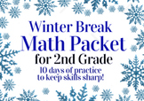 Winter Break Packet / Christmas Holiday Packet - 2nd Grade Math