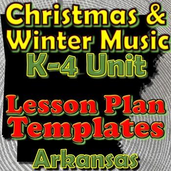 Christmas/Winter Holidays-Lesson Plan Template Bundle-Arkansas Elementary Music