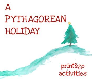 PYTHAGOREAN HOLIDAY for Christmas / Winter