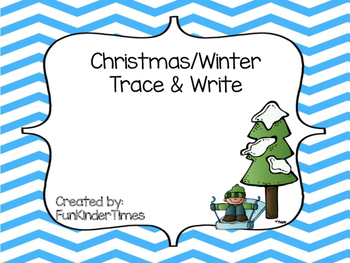 Christmas/ Winter Trace & Write