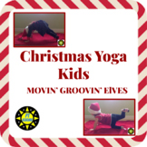 Christmas Yoga Kids - Movin' Groovin' Elves