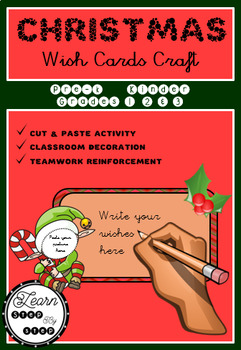 Christmas Wish Cards Craft Activity - Class Decoration - Kinder, Grades 1, 2, 3